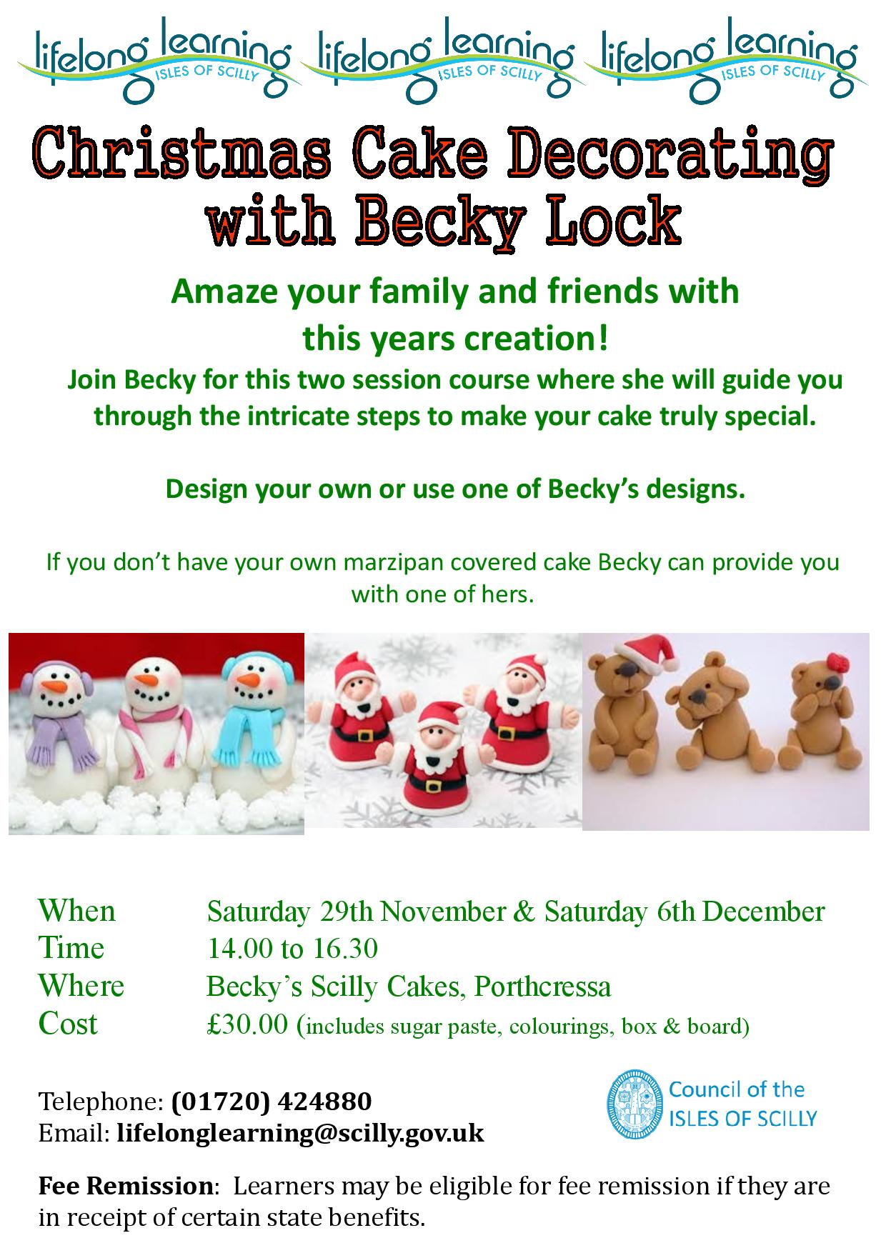 Cake Decorating Course Uk : Christmas Cake Decorating Council of the ISLES OF SCILLY