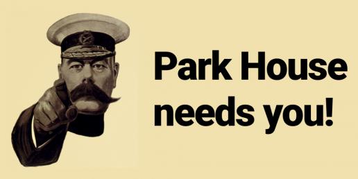 Park House needs you