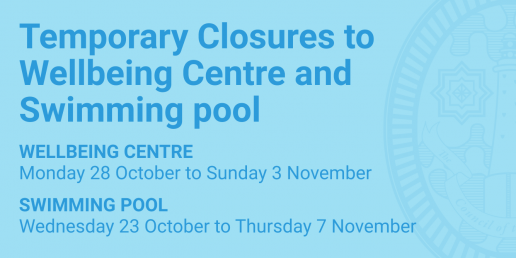 Temporary closures to wellbeing centre and swimming pool