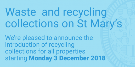 Waste and recycling on St Mary's