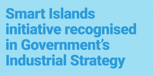 Smart Islands recognised in Industrial Strategy