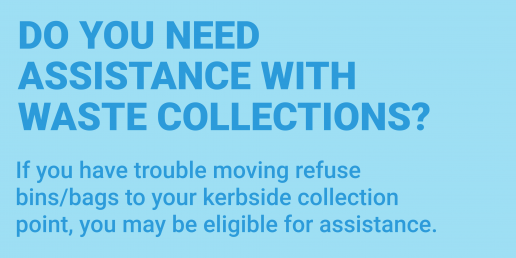 Assisted waste collections