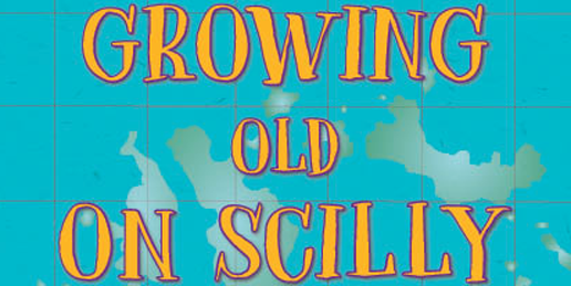 Growing Old on Scilly