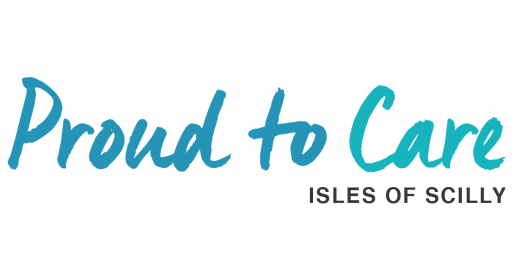 Proud to Care - Isles of Scilly